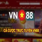 VN88 – Cá cược trực tuyến