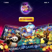 Socvip Club – Đẳng cấp game đổi thưởng quý tộc năm 2021