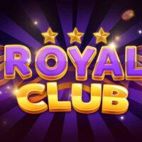 Royal Club – Link tải game bài đổi thưởng RoyalClub 2021